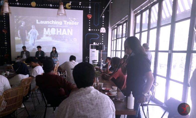 Launching Trailer Film Mohan | talikanews.com